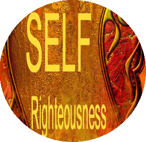 Trusting In Your Own Righteousness